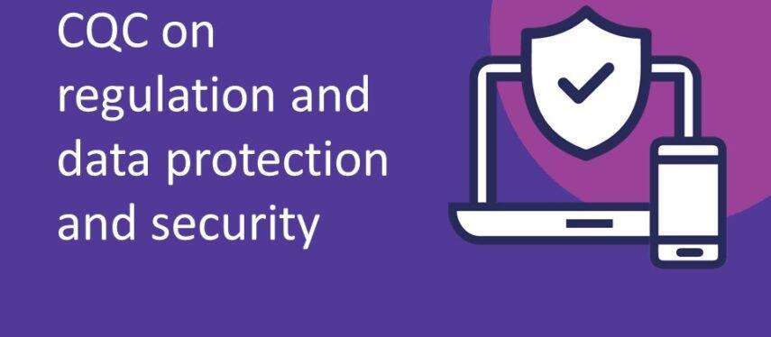 CQC regulation and data protection
